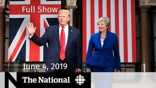 The National for June 4, 2019  — Trump in the U.K., MMIWG, Ghost Kitchens