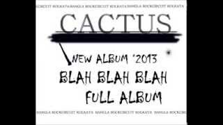 CACTUS BLAH BLAH BLAH [ FULL ALBUM ]
