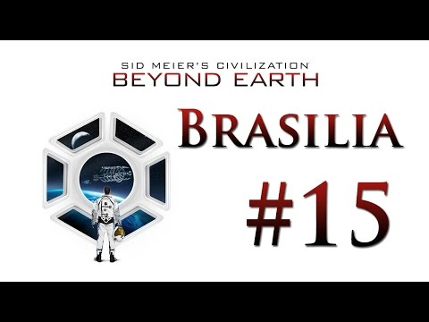 Lets Play Civilization: Beyond Earth - Brasilia #15