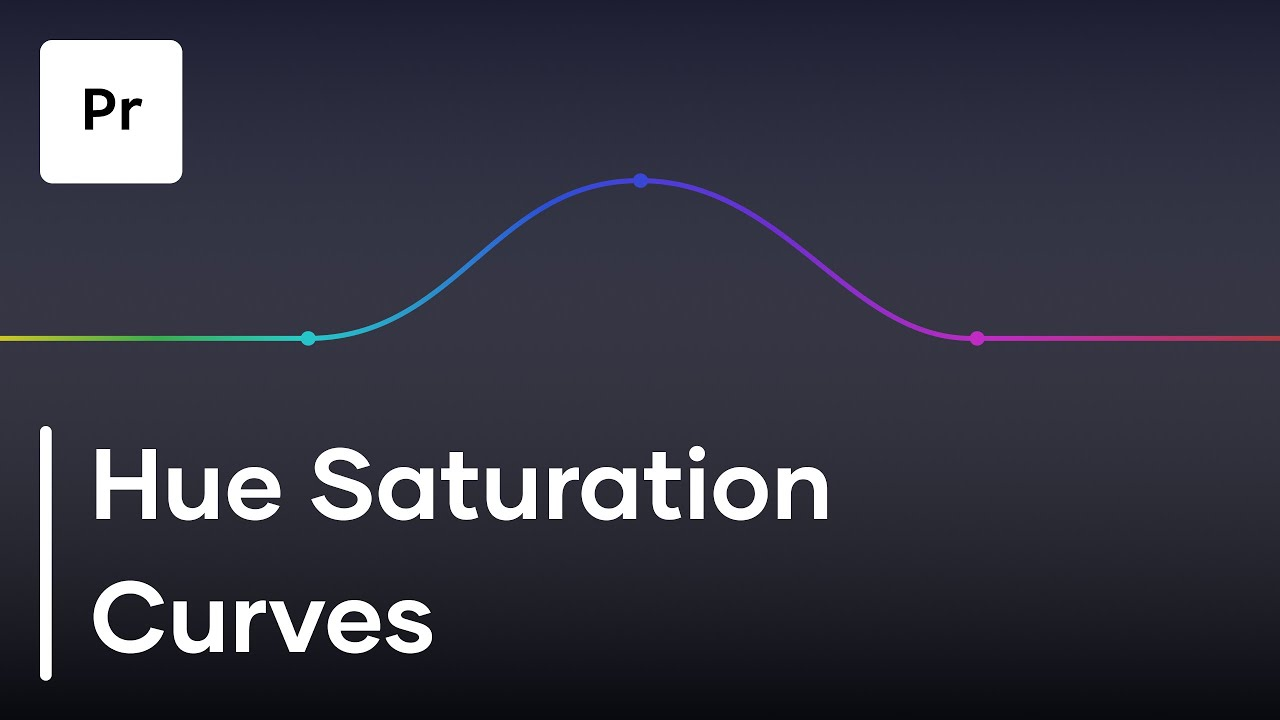 How To Use the All-New Hue Saturation Curves in Premiere Pro