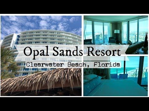 Opal Sands Resort 2019 🌊 Oceanfront Suite Room Tour | Clearwater Beach Florida Hotel