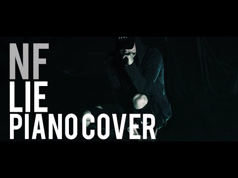 "NF - ""Lie"" Piano Cover"