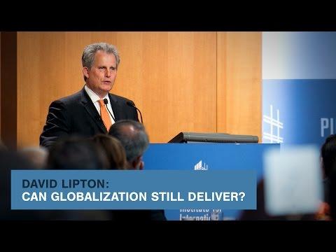 David Lipton: Can Globalization Still Deliver?