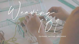 Weave WithAutumn - Rya Knots, Soumak, Pile Weave
