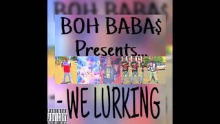 BABA$ - Lurkin