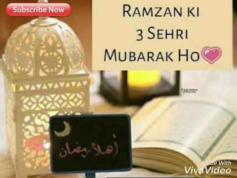 Ramzan Ki Teesri Sehri Mubarak Ho   New Latest 2018    Whatsapp Status