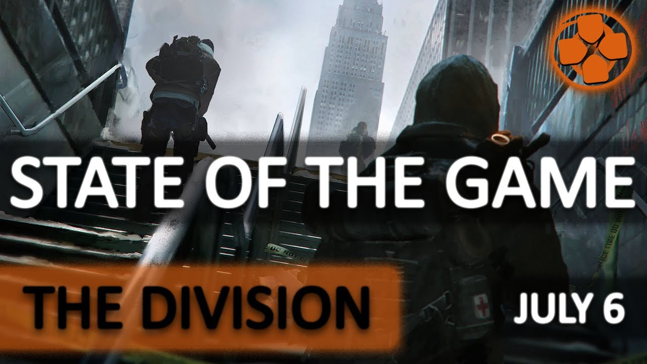 The division state of the game recap july 7 2017 update 17 the division state of the game recap july 7 2017 update 17 pts2 console invites stopboris Images