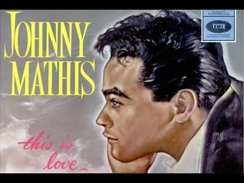 ENTRE MUSICA: JOHNNY MATHIS - Greatest hits (1972) |Johnny Mathis Greatest Hits Youtube
