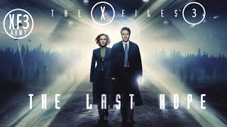 The X-Files 3 Movie Trailer - the last hope [XF3Army]
