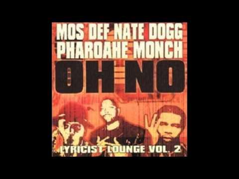 Mos Def, Pharoahe Monch, Nate Dogg - Oh No [instrumental]