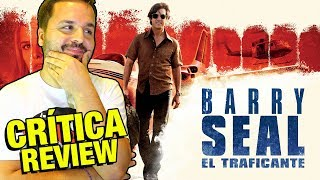Barry Seal: El traficante - CRÍTICA - REVIEW - OPINIÓN - American Made - Doug Liman - Tom Cruise
