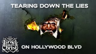 The Israelites: Tearing Down Lies On Hollywood BLVD