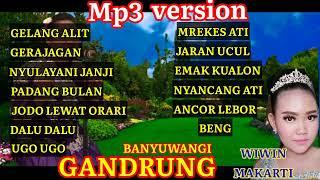 Download lagu GANDRUNG BANYUWANGI TERBARU 2021 COVER WIWIN MAKARTI ORGEN TUNGGAL