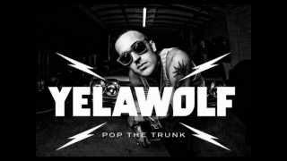 Yela Wolf-Pop The Trunk  BASS BOOST