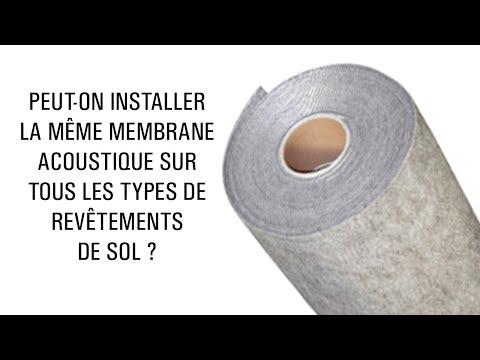Peut-on installer la même membrane acoustique sur tous les types de revêtements de sol ?