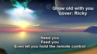 grow old with you cover