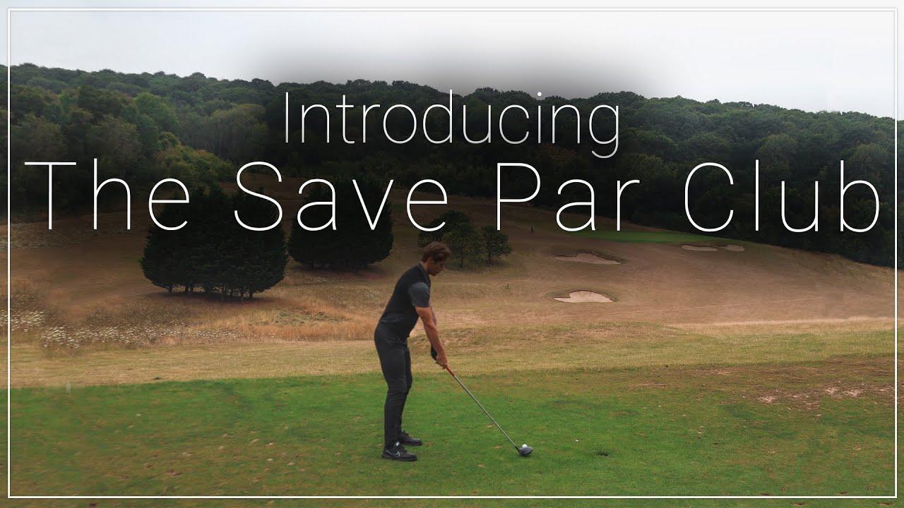 Introducing The Save Par Club