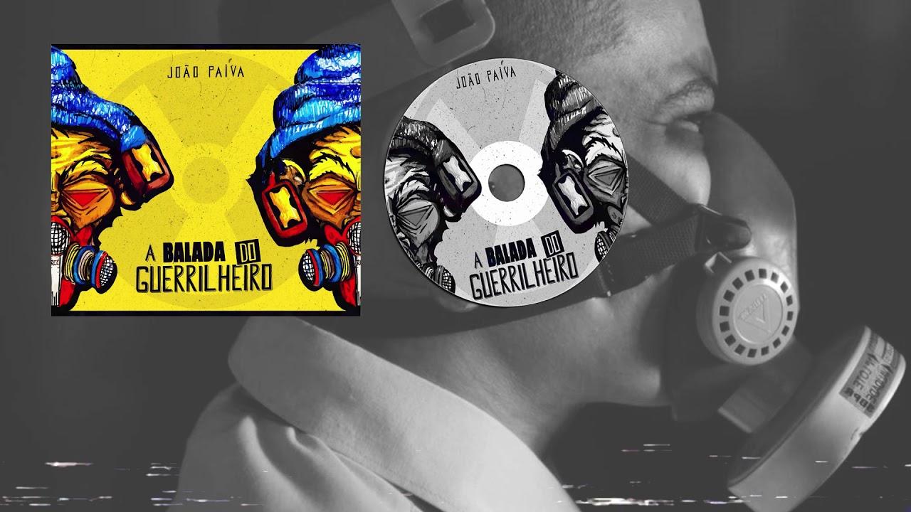 João Paiva - A Balada do Guerrilheiro | CD COMPLETO