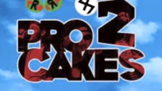 Pro Cakes 2- Pro Era
