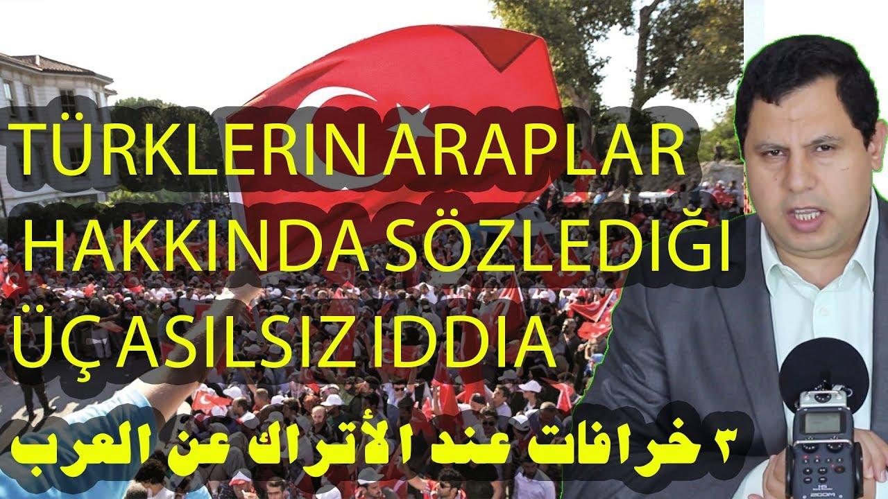 Türklerin Araplar hakkında sözlediği üç asılsız iddia