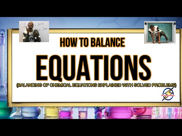 How To Balance Equations In Chemistry (Simplified)