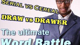 Word Battle: SERIAL vs CEREAL / DRAW vs DRAWER