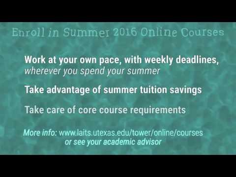 UTEXAS Liberal Arts Summer 2016 Online Courses
