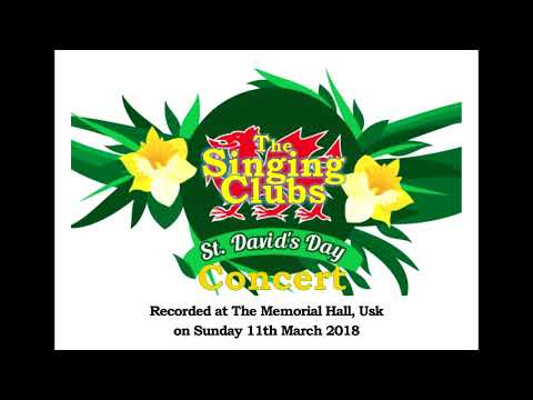 The Singing Clubs - St David's Day Concert