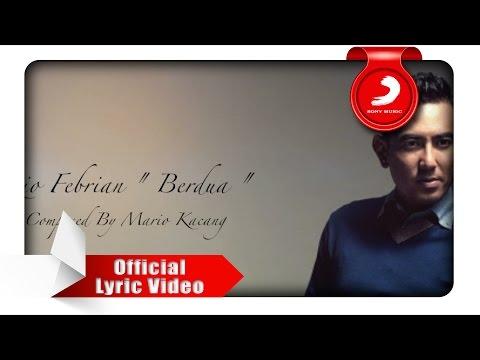 Rio Febrian - Berdua (Lyric Video)