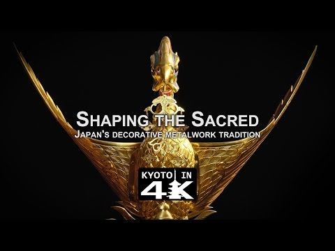 Beautiful Kyoto: Shaping the Sacred (Preserving Japan's Decorative Metalwork Tradition) [4K]