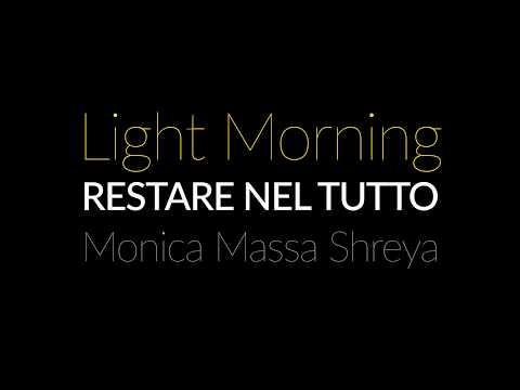 Restare Nel Tutto – Light Morning