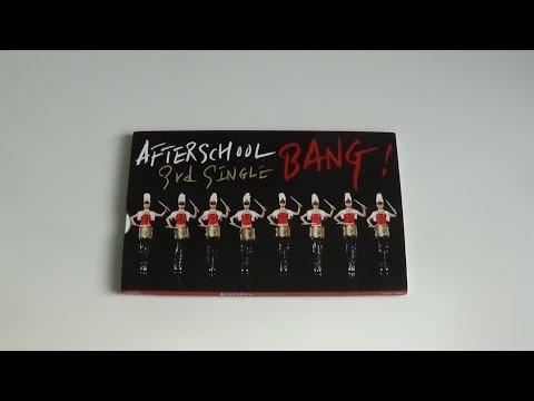 Unboxing After School 애프터스쿨 3rd Korean Single Album Bang! 뱅