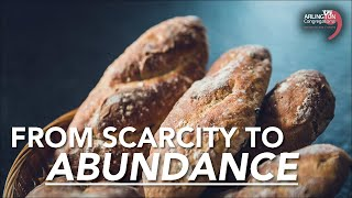 From Scarcity to Abundance | February 07, 2021