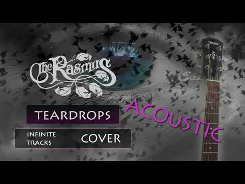 The Rasmus - TEARDROPS Acoustic Guitar Cover (Paradise B-Side)