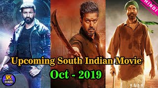 Top 5 New Upcoming South Indian Movie of Oct-2019 | Bigil | Chanakya | Vijay | Gopichand | The Topic