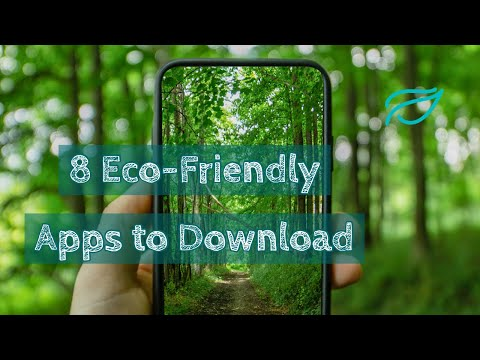 8 Best Free Eco-Friendly Apps you should download to help the environment