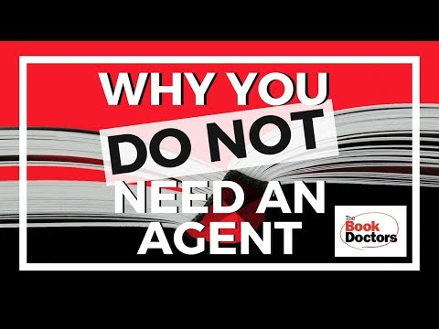 Why You Don't Need a Literary Agent