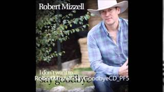 Robert Mizzell - Down To The Bayou