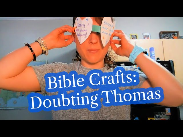 Bible Craft Ideas: Doubting Thomas - Faith Crafts for Sunday School