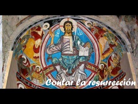 Contar la resurrección