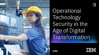 Operational Technology Security in the Age of Digital Transformation - YouTube