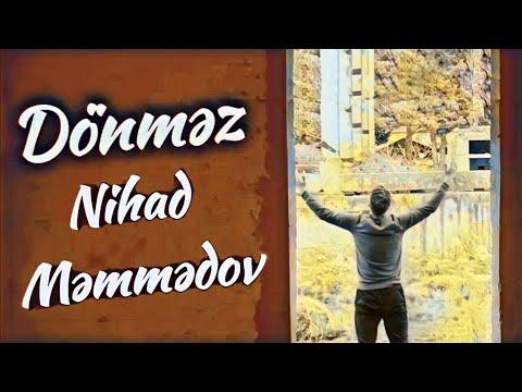 Nihad Memmedov ( Nikulin ) - Donmez