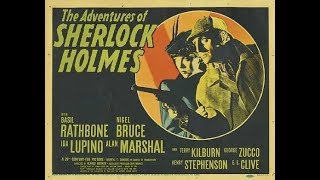 The Adventures of Sherlock Holmes, Basil Rathbone, Nigel Bruce, 1939 Full Movie