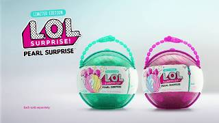 LOL Surprise! - NEW Limited Edition - Pearl Surprise!!!