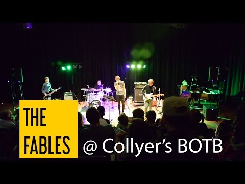 The Fables @ Collyer's BOTB