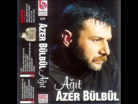 Azer Bülbül - Yaralandın mı Ey Can