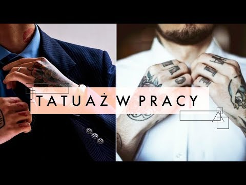 Tatuaże Vs Praca Kiedy Tatuaż Może Być Problemem