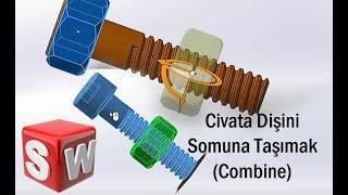 Video 4 - Civata Dişini Somuna Taşımak (Combine Komutu) - Solidworks download MP3, 3GP, MP4, WEBM, AVI, FLV Desember 2017