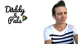 Daddy & Pals Episode 2 | Emma Goswell