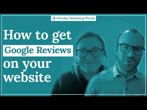 Embed Google Reviews on Website | Monday Marketing Minute by Oneupweb